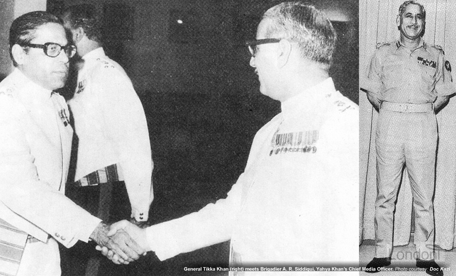 General Tikka Khan meets Brigadier A. R. Siddiqui, Yahya's Chief Media Officer